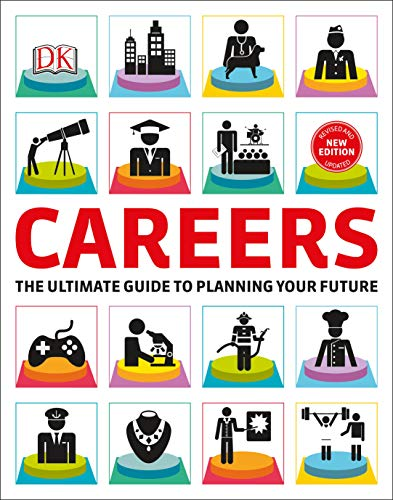Careers: The Graphic Guide to Planning Your Future (The Best Career Test)
