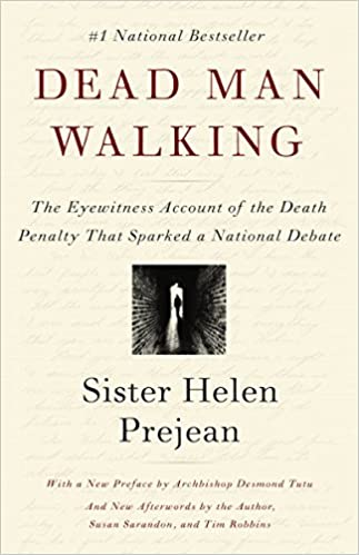 Dead man walking : an eyewitness account of the death penalty in the United States / Helen Prejean