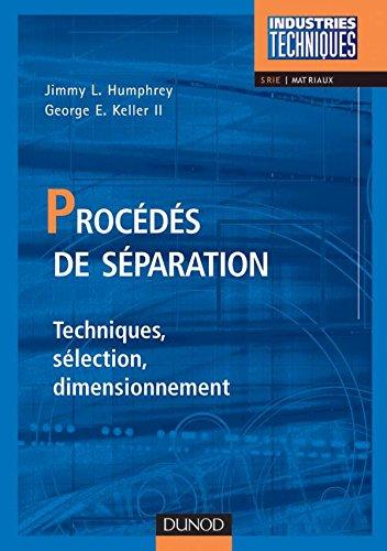 Procédés de séparation. Techniques, sélection, dimensionnement