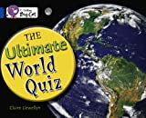 Collins Big Cat - The Ultimate World Quiz: Band 16/Sapphire