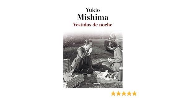 Amazon.com: Vestidos de noche (Alianza Literaria (Al)) (Spanish Edition) eBook: Yukio Mishima, Carlos Rubio: Kindle Store