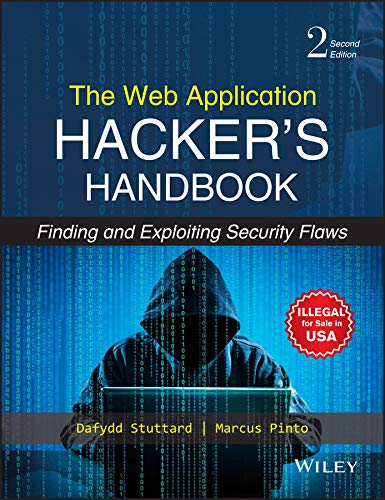 Buy The Web Application Hacker's Handbook: Finding and Exploiting Security  Flaws, 2ed Book Online at Low Prices in India | The Web Application  Hacker's Handbook: Finding and Exploiting Security Flaws, 2ed Reviews