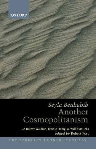 Another Cosmopolitanism (The Berkeley Tanner Lectures)