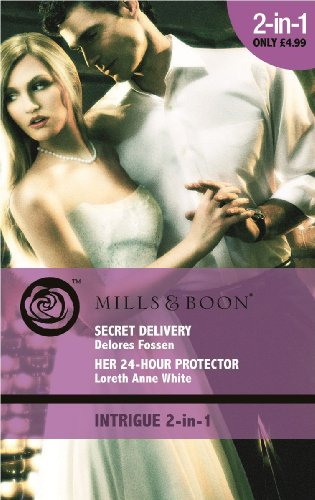 book cover of Secret Delivery / Her 24 Hour Protector