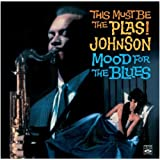 THIS MUST BE THE PLAS! / MOOD FOR THE BLUES