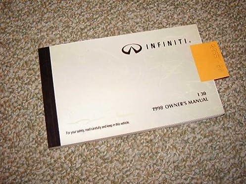 1998 infiniti i30 owners manual infiniti amazon com books rh amazon com infiniti i35 owners manual infiniti i30 repair manual