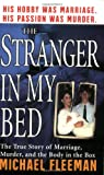 The Stranger in My Bed, Michael Fleeman, 0312984170
