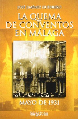 Descargar Libro La Quema De Conventos En Málaga José Jiménez Guerrero