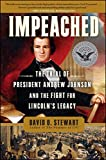 Book Cover for Impeached: The Trial of President Andrew Johnson and the Fight for Lincoln's Legacy