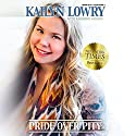 Pride Over Pity Audiobook by Kailyn Lowry Narrated by Renee Chambliss