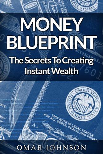 Download money blueprint the secrets to creating instant wealth download money blueprint the secrets to creating instant wealth book pdf audio id3rc4kzv malvernweather Images