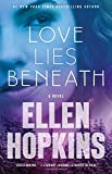 Love Lies Beneath: A Novel