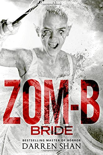 Zom-B Bride - Book #10 of the Zom-B book series