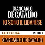 Io sono il Libanese | Giancarlo De Cataldo