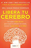img - for Libera tu cerebro/Bright Line Eating (Spanish Edition) book / textbook / text book