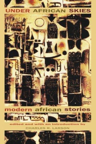 Under African Skies: Modern African - Under An African Sky