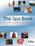 img - for The Spa Book: The Official Guide to Spa Therapy (Hairdressing and Beauty Industry Authority (Paperback)) book / textbook / text book
