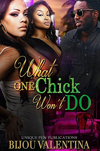 Search : What One Chick Won't Do: A Novella