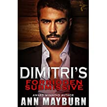 Dimitri's Forbidden Submissive (Submissive's Wish Book 2)