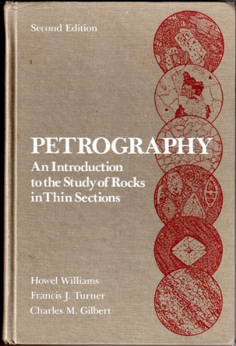 Petrography: An Introduction to the Study of Rocks in Thin Section