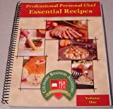 img - for Professional Personal Chef Essential Recipes, Volume One (1, I) book / textbook / text book