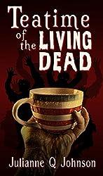 Teatime of the Living Dead