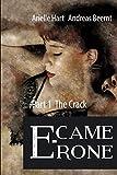 E-camerone: Part 1: The Crack