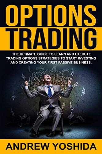 51OFdjgFerL - OPTIONS TRADING: THE ULTIMATE GUIDE TO LEARN AND EXECUTE TRADING OPTIONS STRATEGIES TO START INVESTING AND CREATING YOUR FIRST PASSIVE BUSINESS