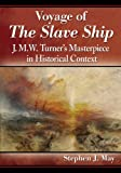 Voyage of the Slave Ship, Stephen J. May, 0786479892