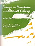 Essays in American Intellectual History, Wilson Smith, 0030794153