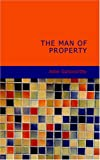 The Man of Property, John Galsworthy, 1434669025