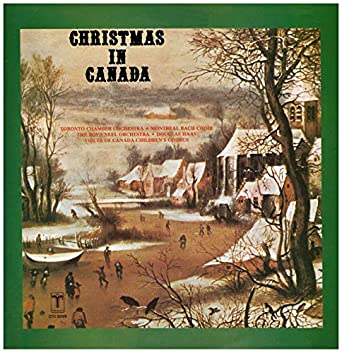 Christmas In Canada.Christmas In Canada Vinyl Lp Toronto Chamber Orchestra