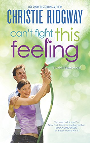 Can't Fight This Feeling (Cabin Fever)