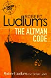 Front cover for the book The Altman Code by Robert Ludlum