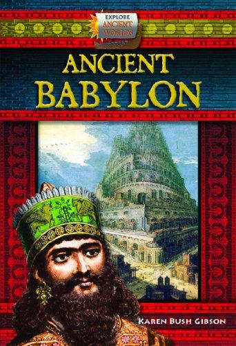 Ancient Babylon (Explore Ancient Worlds)