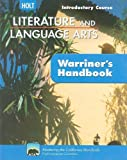 California Holt Literature and Language Arts: Warriner's Handbook, Introductory Course, John E. Warriner, 0030992370