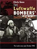 The Luftwaffe Bombers Battle of Britain
