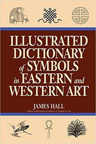 Illustrated dictionary of symbols in eastern and western art icon illustrated dictionary of symbols in eastern and western art icon editions kindle edition by james hall arts photography kindle ebooks amazon fandeluxe Choice Image