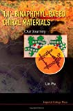 1, 1'-Binaphthyl-Based Chiral Materials, Lin Pu, 1848164114