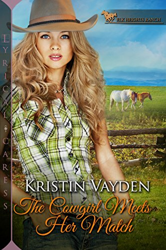 The Cowgirl Meets Her Match (Elk Heights Ranch) by [Vayden, Kristin]