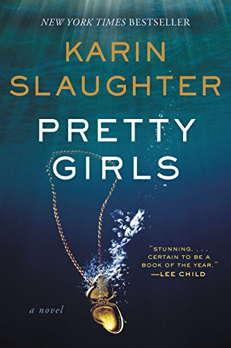 Don't miss this BEST PRICE EVER on a masterful September 2015 novel from one of the finest writers working today!  Pretty Girls: A Novel  by Karin Slaughter