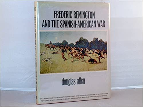 frederic remington and the spanish american war