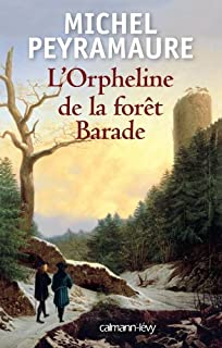 L'orpheline de la forêt Barade