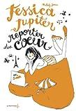 """Afficher """"Jessica Jupiter n° 03<br /> Jessica Jupiter reporter du coeur"""""""