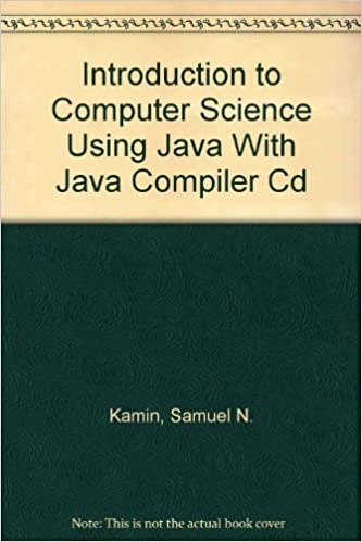 Using Java Introduction To Computer Science Student Edition