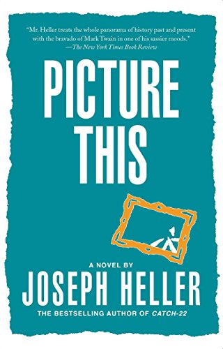 joseph heller picture this - 4
