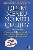 Quem Mexeu No Meu Quiejo, Spencer Johnson, 850105402X