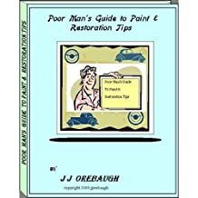 Poor Mans Guide to Auto Restroration (Poor Mans guide 1)