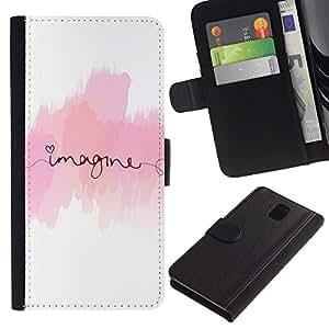 LASTONE PHONE CASE / Lujo Billetera de Cuero Caso del tirón Titular de la tarjeta Flip Carcasa Funda para Samsung Galaxy Note 3 III N9000 N9002 N9005 / Imagine Text Pink White Minimalist