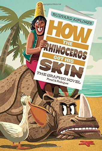 How the Rhinoceros Got His Skin: The Graphic Novel (Graphic Spin)